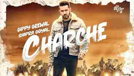 CHARCHE Lyrics in Hindi & English Gippy Grewal | Neha Sharma | Shipra Goyal