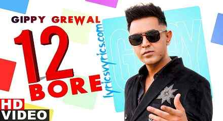 Gippy Grewal New Song 12 BORE Lyrics | Lyricsvyrics